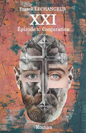 XXI: Épisode 1 : Conjuration